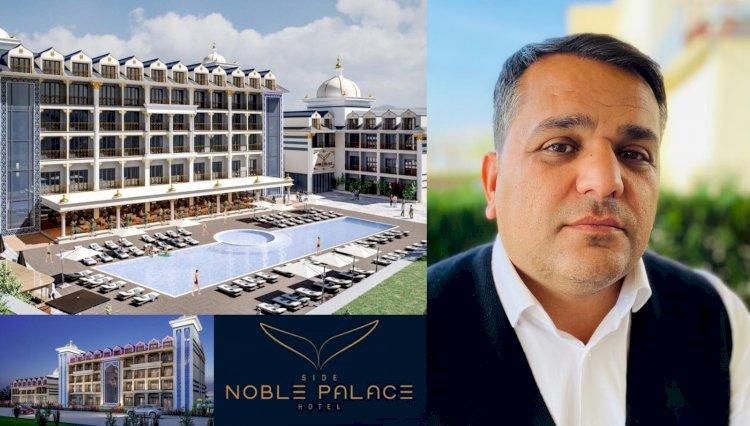 Side Noble Palace Otel Yatırımcısı Bayram Ali Baş ile Turizm Değerlendirmesi